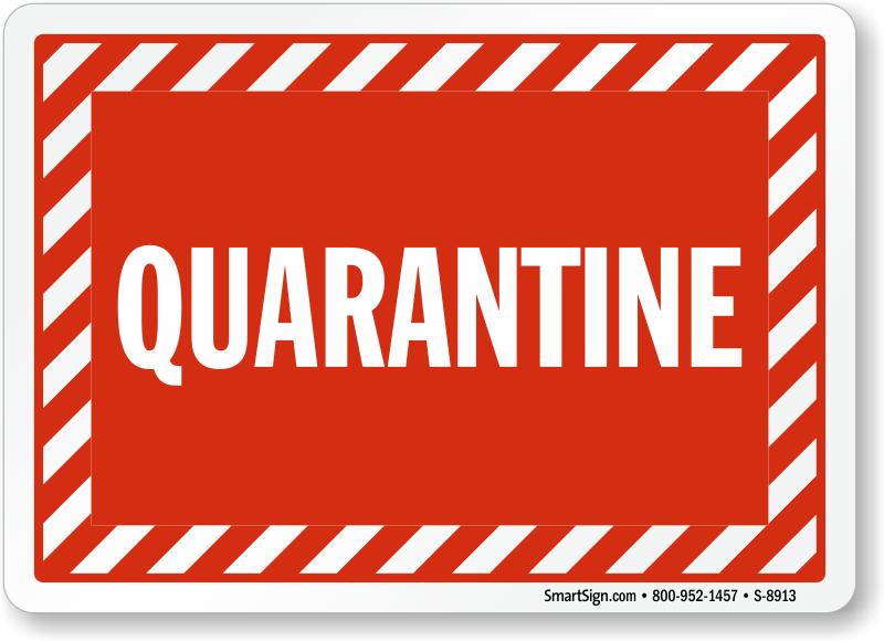 graphic about Quarantine Sign Printable known as Quarantine Signs or symptoms Quarantine House Basic safety Signs or symptoms