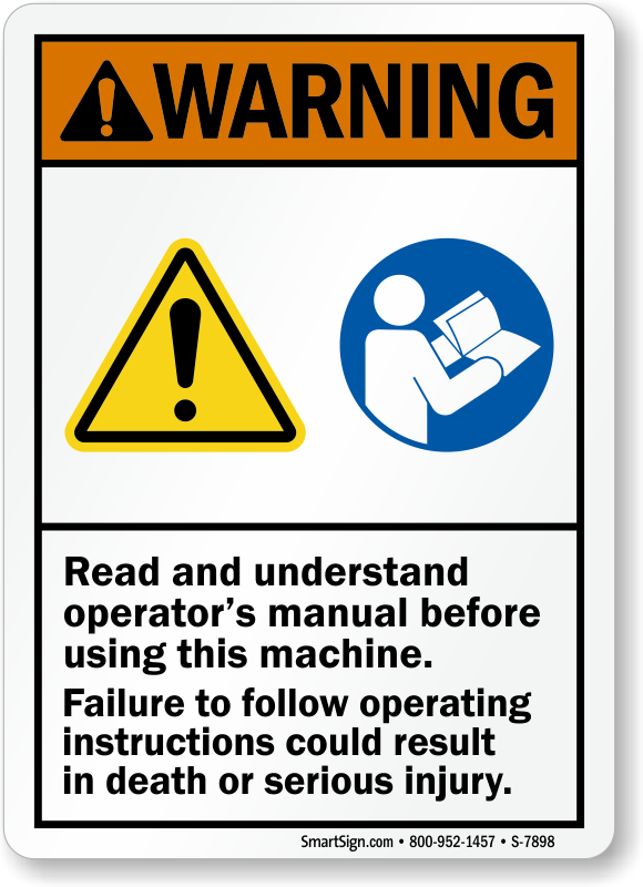 warning read and understand operator s manual sign sku s 7898 rh mysafetysign com operators manual piccolo operators manual wtw7300dw