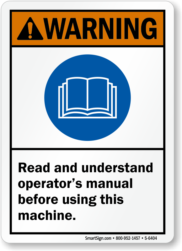 read and understand operator s manual ansi warning sign sku s 6404 rh mysafetysign com operators manual canister operator s manualzd1511