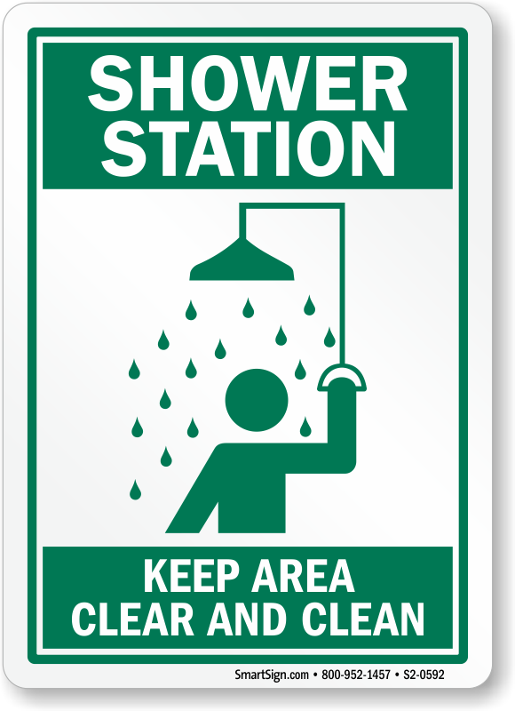 Incroyable Shower Station Keep Area Clear And Clean Sign