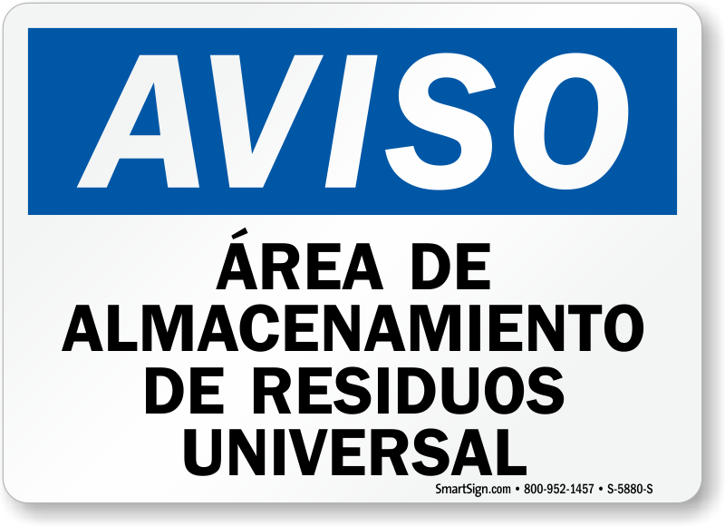 Spanish universal waste storage area sign made in usa sku s 5880 area de almacenamiento de residuos universal spanish sign publicscrutiny Image collections
