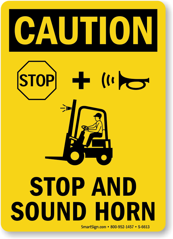 Sound Horn on Entry Sign Safety Signs Australian Made Quality Printed Sign