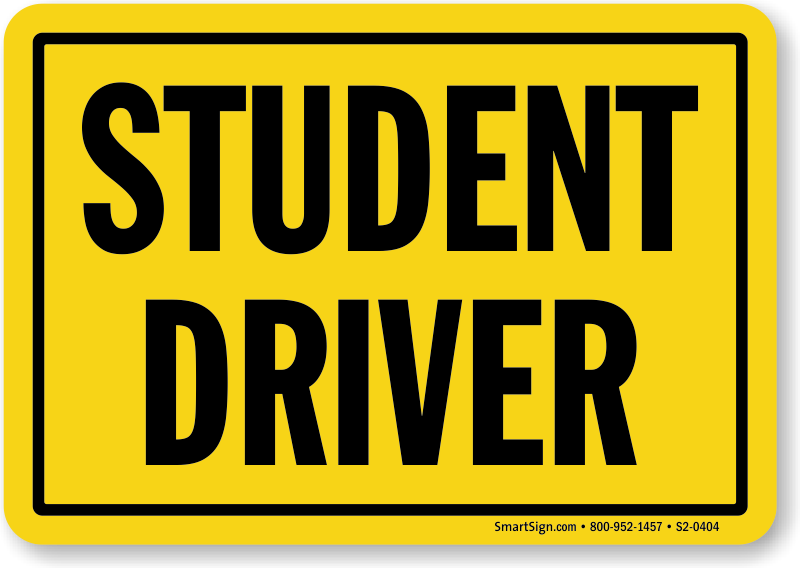 graphic regarding Student Driver Sign Printable identified as Scholar Driver Symptoms Driver Training Car or truck Signs or symptoms