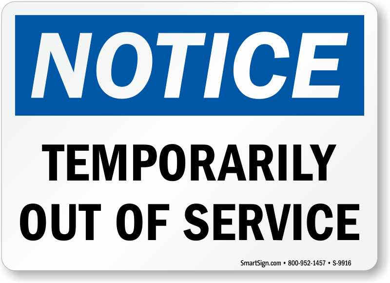 picture about Out of Order Sign Template named Briefly Out Of Assistance Indication, SKU: S-9916 -