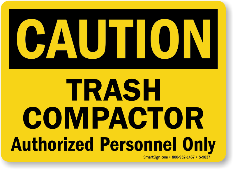 Trash Compactor Reviews compactor starts automatically signs - mysafetysign