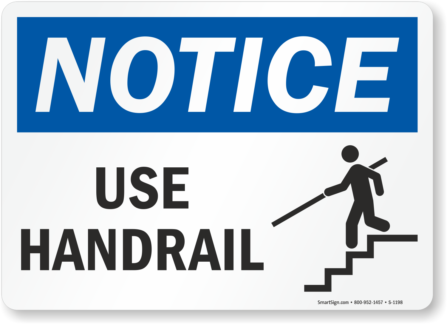 Handrail Signs | Use Handrail Signs - MySafetySign com