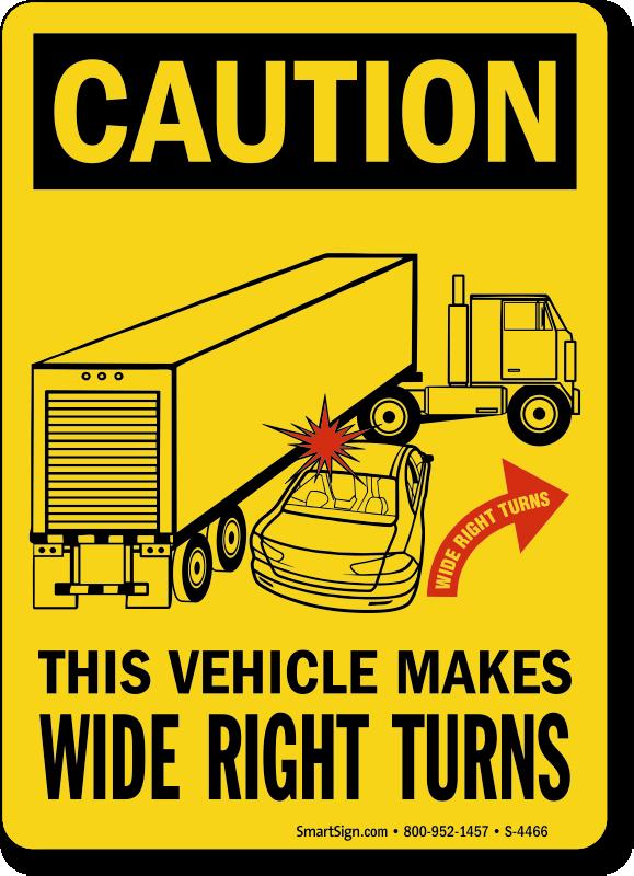 wide turn signs labels caution trucks make wide turns. Black Bedroom Furniture Sets. Home Design Ideas