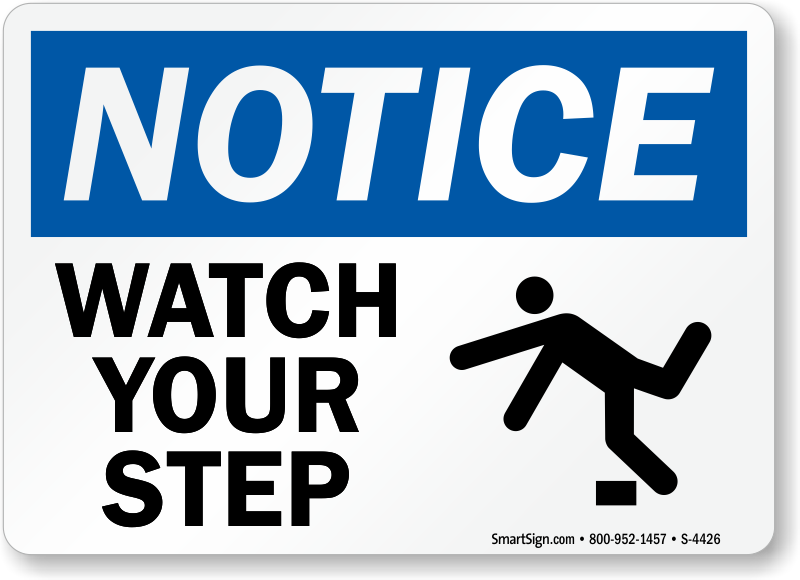 photograph relating to Printable Watch Your Step Sign identified as Keep track of Your Move Signs and symptoms Easiest Costs in opposition to MySafetySign