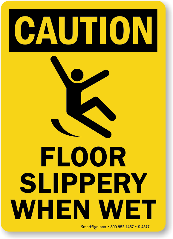 OSHA Caution Sign : Floor Slippery When Wet (with.