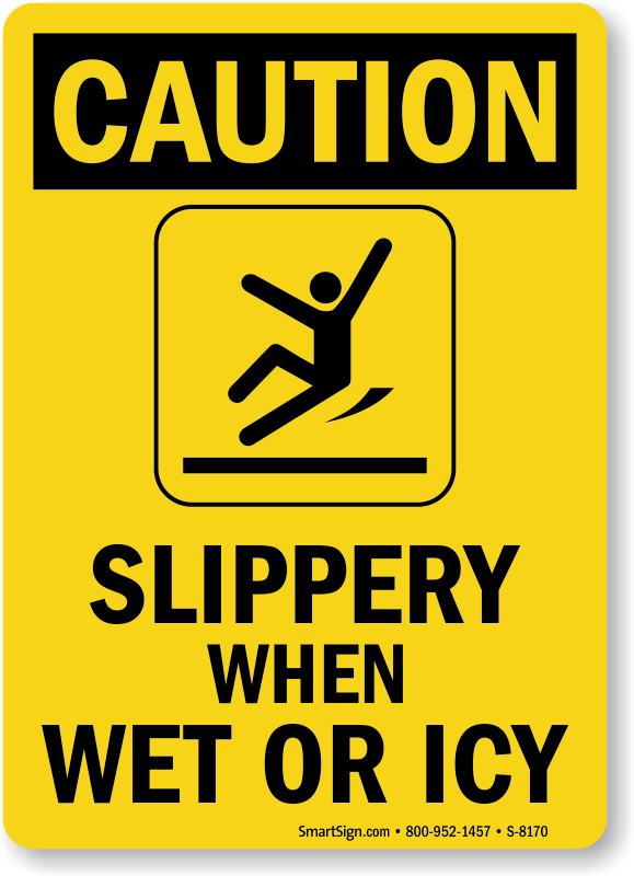 Slippery When Wet Icy Graphic Caution Sign