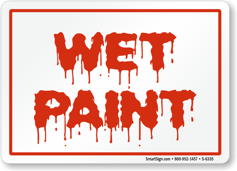 Wet Paint Signs & Tags | Best Prices Assured
