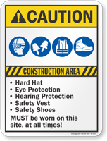 Construction Area Eye Hearing Protection Sign