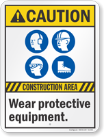 Construction Area Wear Protective Equipment Sign