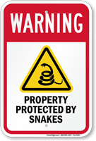 Warning Property Protected By Snakes Warning Sign