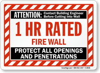 1 Hour Fire Protect Openings And Penetrations Wall Sign