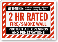 2 Hour Fire And Smoke Protect Openings Wall Sign