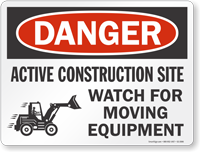 Active Construction Site Danger Sign