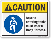 Anyone Entering Tanks Must Wear Body Harness Sign