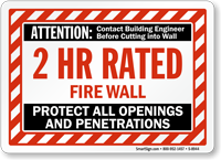 Attention Fire Wall Protect Openings And Penetrations Sign