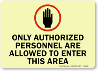 Only Authorized Personnel Allowed to Enter Sign