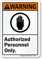 Authorized Personnel Only ANSI Warning Sign With Graphic