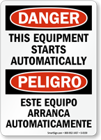 Danger Equipment Starts Automatically (Bilingual) Sign
