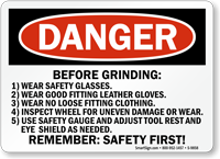 Before Grinding Remember Safety First Danger Sign