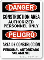 Danger Bilingual Construction Area Authorized Personnel Only Sign