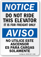 Bilingual Do Not Ride Elevator Freight Only Sign