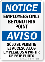 Notice Employees Only Beyond This Point Bilingual Sign