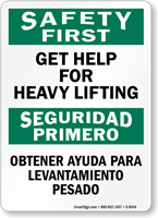Bilingual Safety First Get Help For Heavy Lifting Sign, SKU