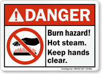 Burn Hazard Hot Steam Keep Hands Clear Sign