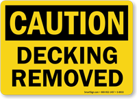 Caution Decking Removed Sign