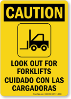 Caution Look Out For Forklifts Bilingual Sign