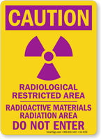 Caution Radiological Restricted Area Warning Sign