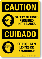 Caution Safety Glasses Required In Area Bilingual Sign
