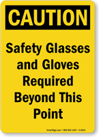 Caution Safety Glasses Gloves Sign