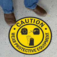 Caution Wear Protective Equipment Sign with Graphic
