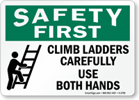 Climb Ladders Carefully Use Both Hands Sign