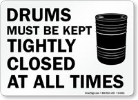 Drums Tightly Closed All Times Sign