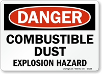 Combustible Dust Explosion Hazard Danger Sign