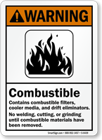 Combustible No Welding, Cutting, Grinding ANSI Warning Sign