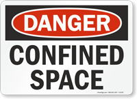 OSHA Danger Confined Space Sign