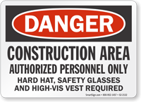 Construction Area Authorized Personnel Sign