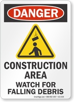 Construction Area Watch For Falling Debris Sign