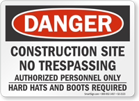 Construction Site No Trespassing OSHA Danger Sign