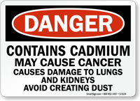 Contains Cadmium May Cause Cancer OSHA Danger Sign