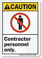 Contractor Personnel Only ANSI caution Sign With Graphic
