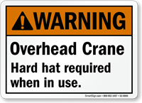 Overhead Crane, Hard Hat Required Sign