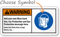 Add your Wear Safety equipment message Sign